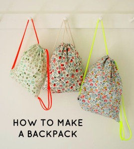 HOW TO MAKE BACKPACKS
