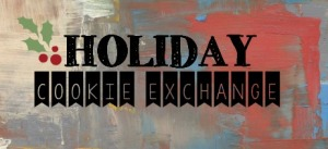 HOLIDAY COOKIE EXCHANGES