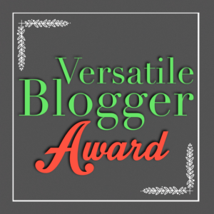 VERSATILE BLOGGER AWARD FROM RADMAVERIX 11-3-13