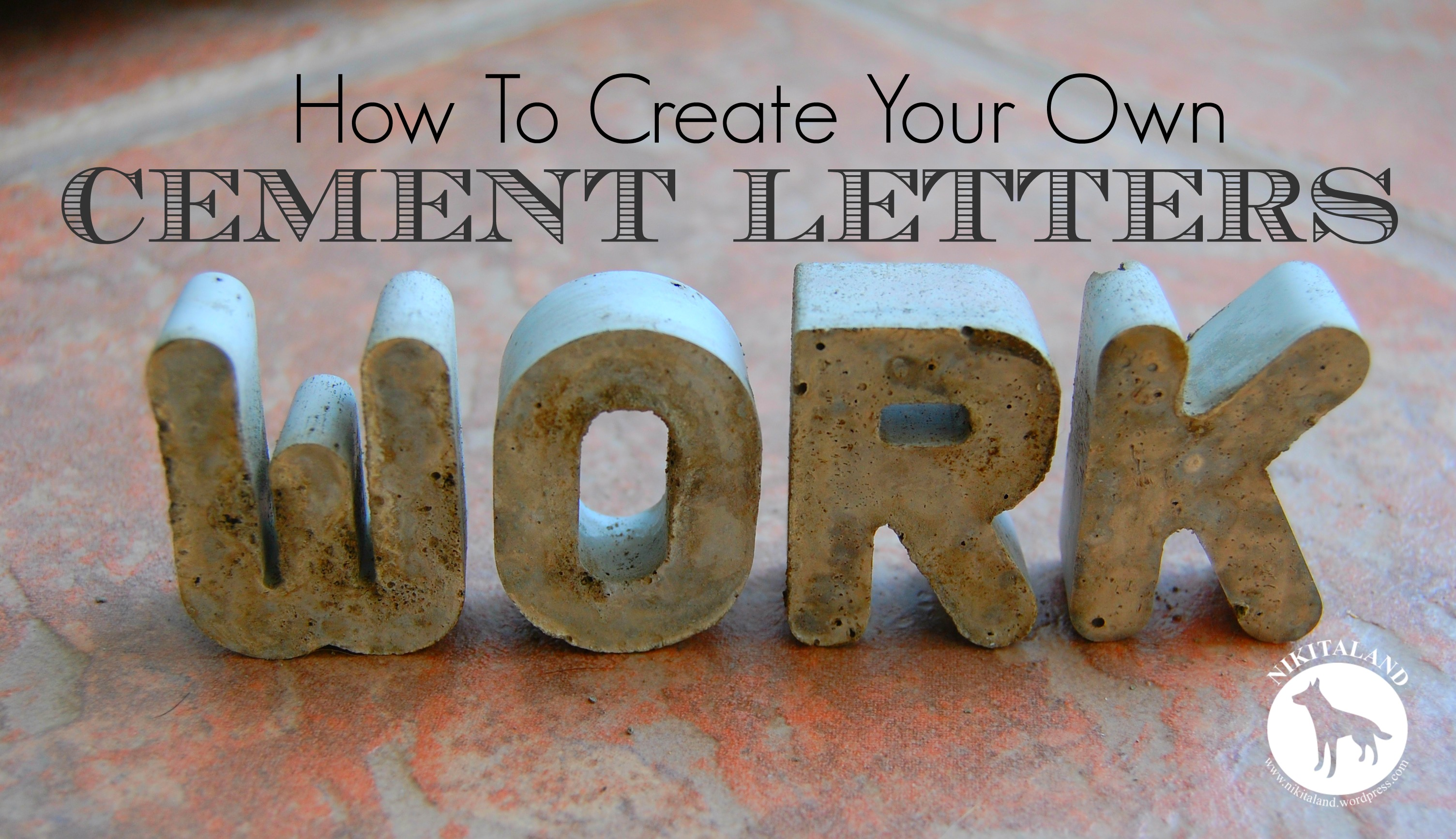 How To Make Cement Letters  Nikitaland