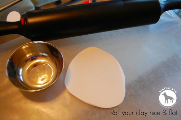 ROLL YOUR CLAY NICE AND FLAT