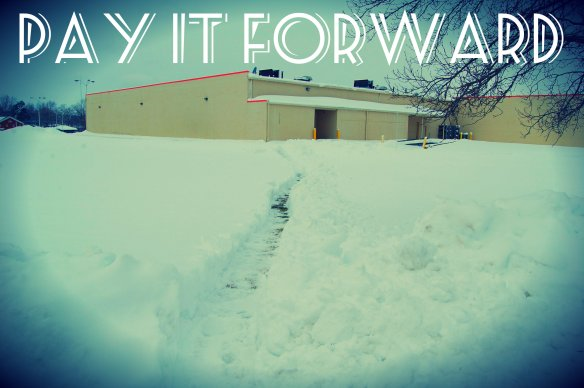 PIF SHOVELED WALK TO KMART